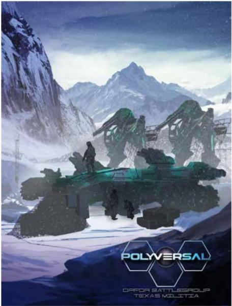 Polyversal: OPFOR Battlegroup B (Texas Militia) Expansion