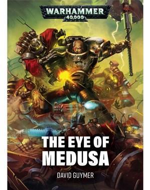 WH40K: Iron Hands - Eye of Medusa (SC)