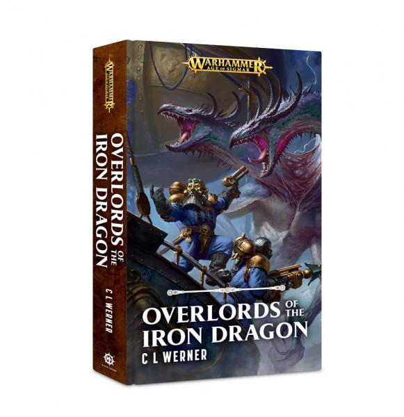 Age of Sigmar Novels: Overlords of the Iron Dragon (HC)