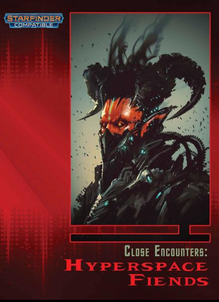 Close Encounters: Hyperspace Fiends (Starfinder)