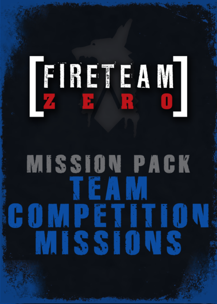 Fireteam Zero: Team Competition Mission Pack