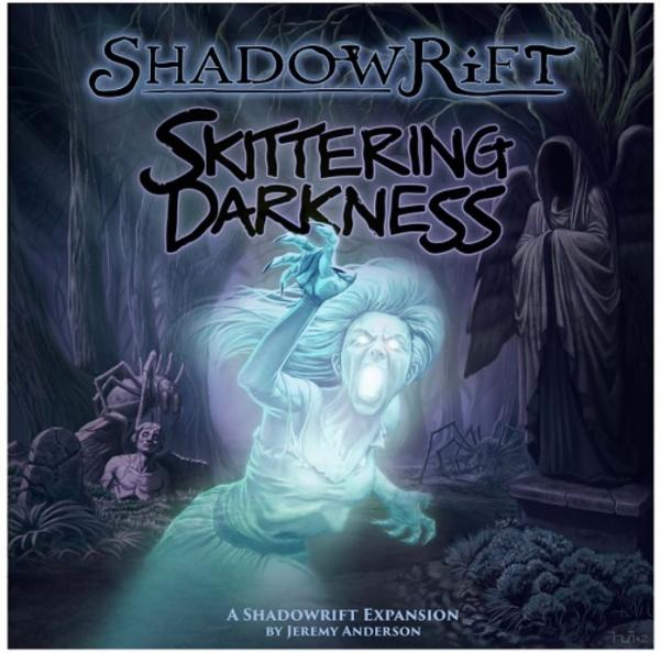 Shadowrift: Skittering Darkness