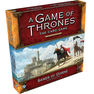 A Game of Thrones LCG: Sands of Dorne