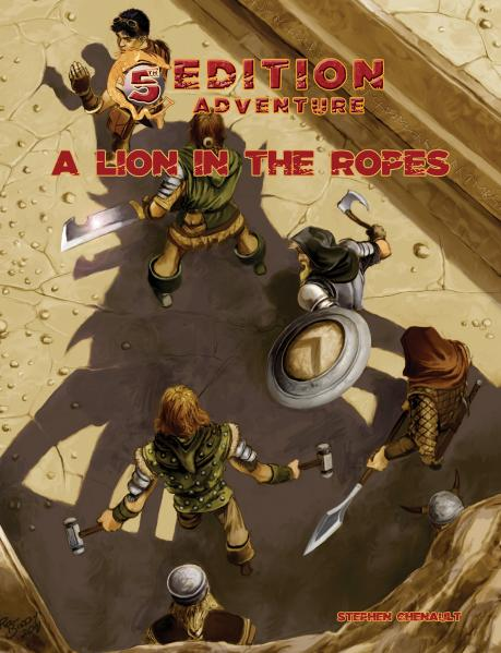 D&D 5th Edition Adventures: A Lion in the Ropes