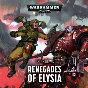 Warhammer 40K: Renegades of Elysia (CD Audiobook)
