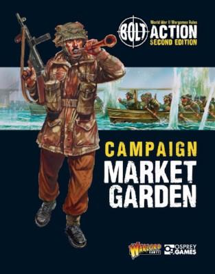 Bolt Action, 2nd Edition: Campaign Market Garden