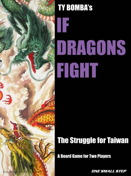 If Dragons Fight: The Struggle for Taiwan