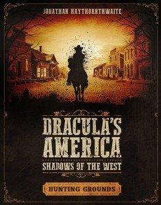 Dracula's America: Shadows of the West - Hunting Grounds
