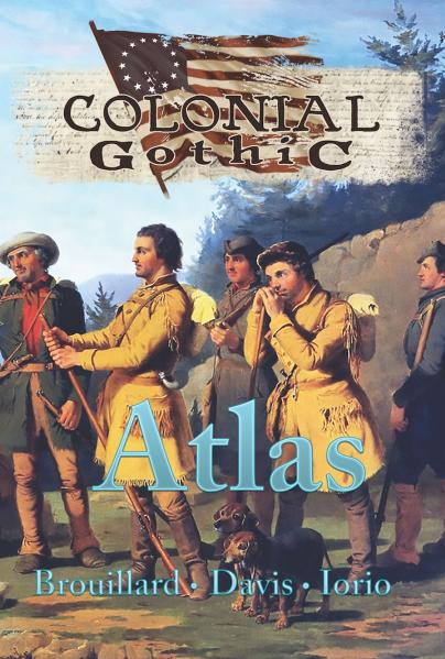 Colonial Gothic RPG: Atlas