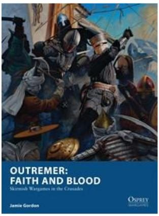[Osprey Games] Outremer: Faith and Blood
