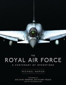 [General Aviation]  The Royal Air Force A Centenary of Operations