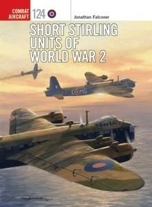 [Combat Aircraft #124] Short Stirling Units of World War 2