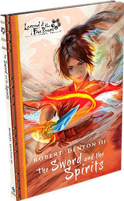 Legend of the Five Rings: The Sword and the Spirits [Novel]