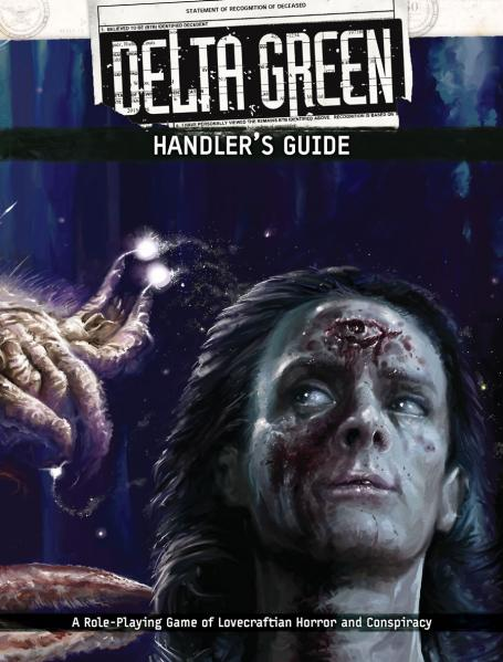 Delta Green RPG: Handler's Guide