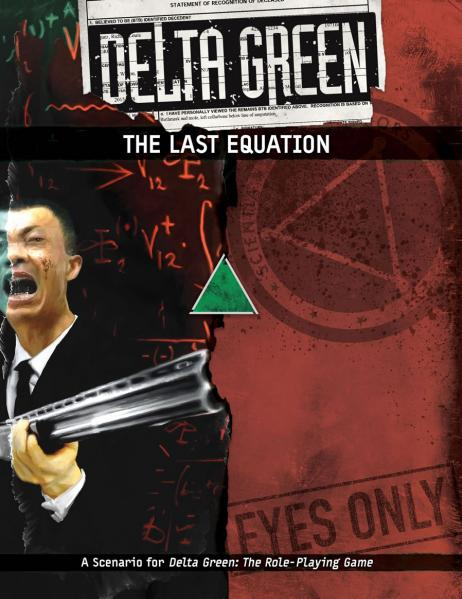 Delta Green RPG: The Last Equation