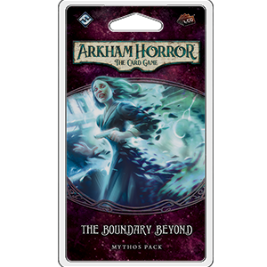 Arkham Horror LCG: The Boundary Beyond