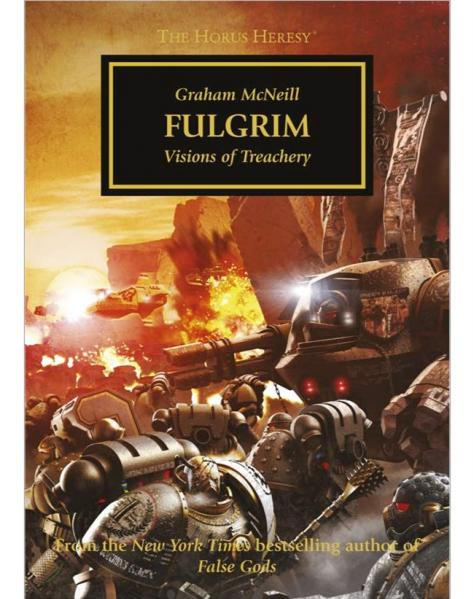 Warhammer 40K Novel: Horus Heresy Fulgrim