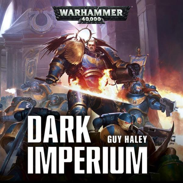 WH40K Novels: Dark Imperium