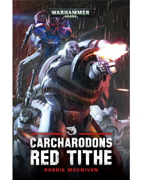 Warhammer 40K Novel: Carcharodons - Red Tithe