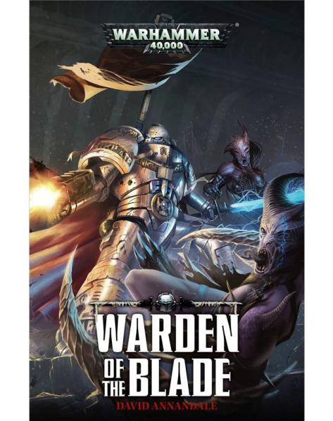WH40K Novels: Warden of the Blade