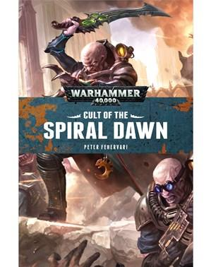 WH40K Novels: Cult of the Spiral Dawn