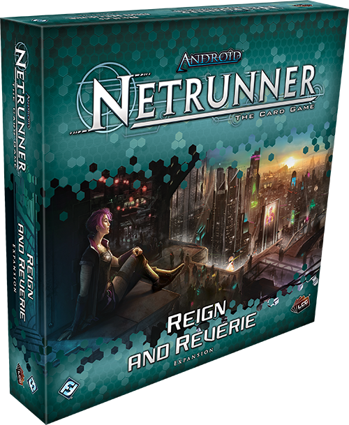 Android Netrunner LCG: Reign and Reverie Expansion