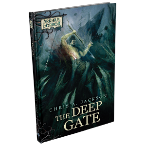Arkham Horror: The Deep Gate (HC) [Novel]