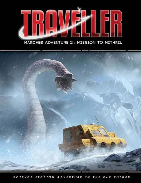 Traveller RPG: Marches Adventure 2 - Mission to Mithril