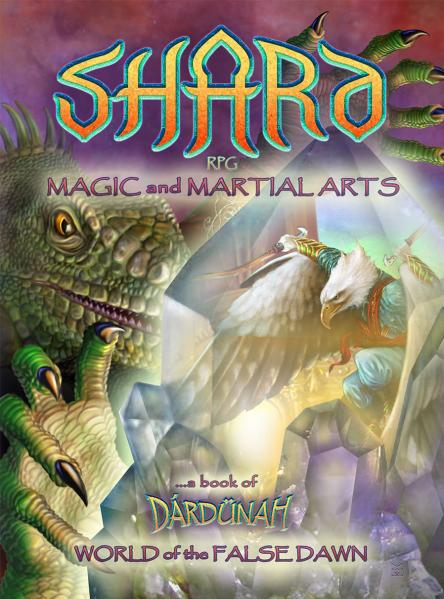 Shard RPG: Magic and Martial Arts