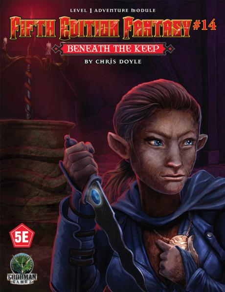 Dungeons & Dragons RPG: (Fifth Edition Fantasy) #14 Beneath the Keep