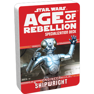 Age of Rebellion RPG: Shipwright Specialization Deck