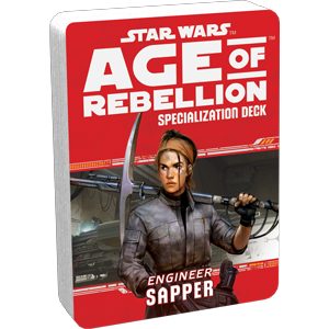 Age of Rebellion RPG: Sapper Specialization Deck