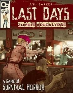 [Osprey Games] Last Days - Zombie Apocalypse