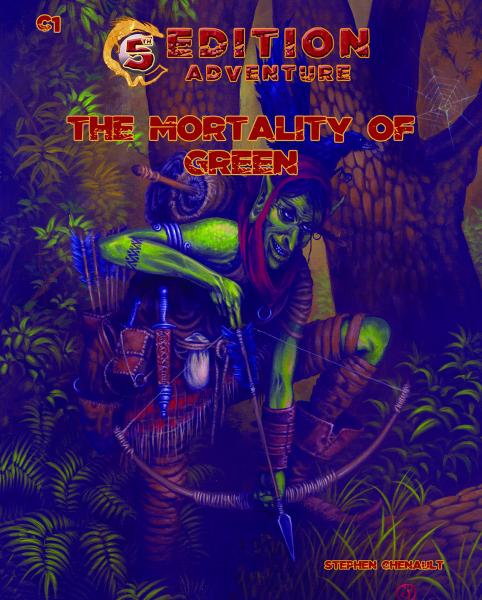 D&D 5th Edition Adventures: C1 - The Mortality of Green