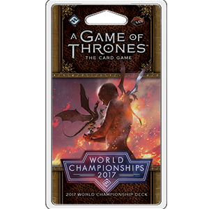 A Game of Thrones LCG: 2017 World Championship Deck