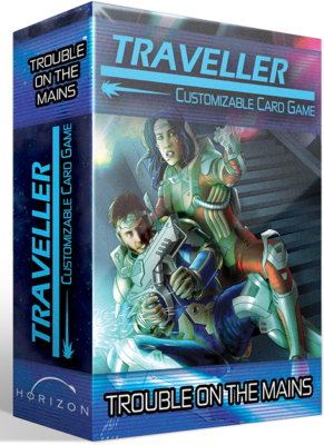 Traveller CCG: Trouble on the Mains Expansion Pack