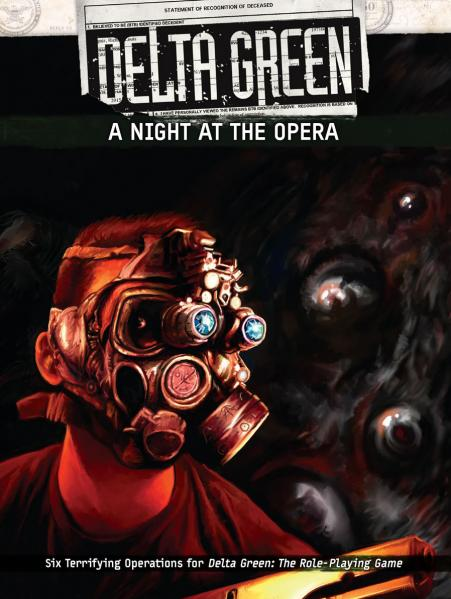 Delta Green RPG: A Night at the Opera
