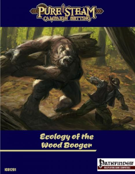 Pathfinder RPG: Ecology of the Wood Booger