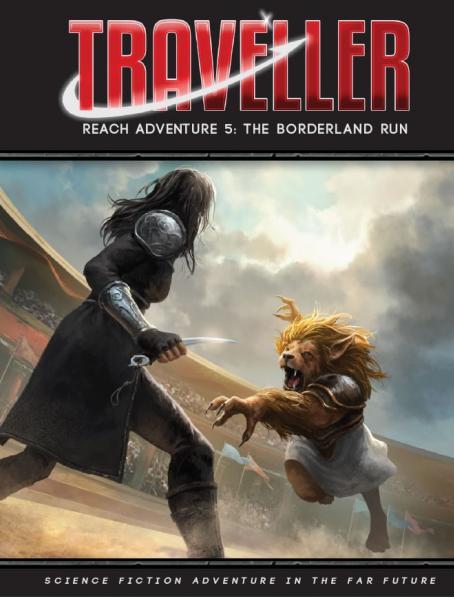 Traveller RPG: Reach Adventure 5 - The Borderland Run