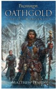 Frostgrave: Oathgold - A Tale of the Frozen City