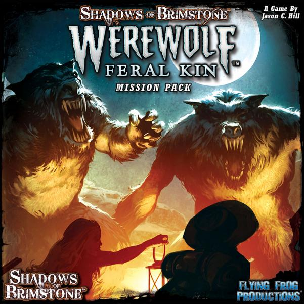 Shadows Of Brimstone: Werewolf Feral Kin - Mission Pack