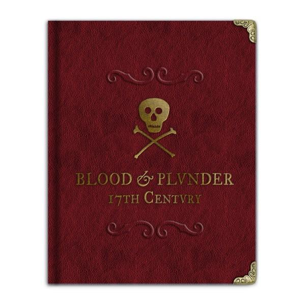 Blood & Plunder: The Collector's Edition Rulebook