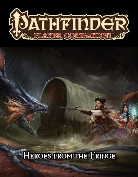 Pathfinder RPG: (Player Companion) Heroes from the Fringe