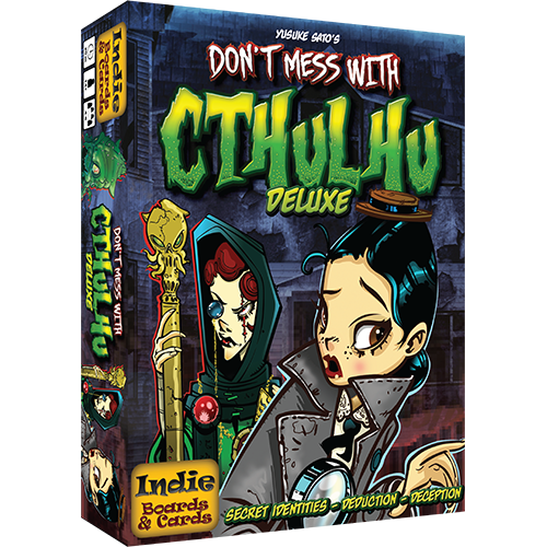 Don't Mess With Cthulhu Deluxe