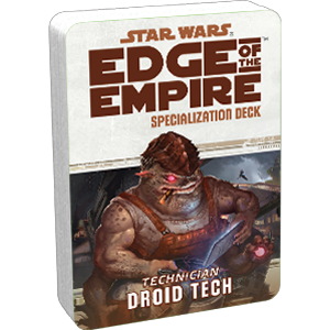 Edge of the Empire RPG:  Droid Tech Specialization Deck