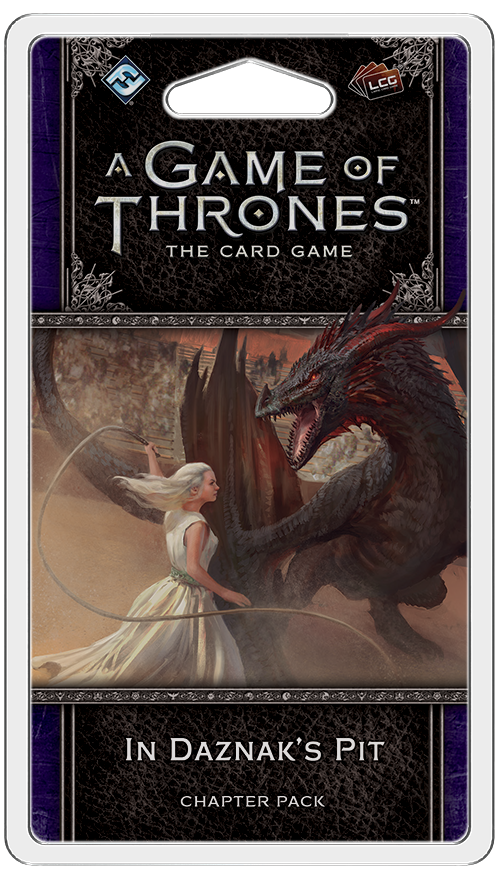 A Game of Thrones LCG: In Daznak's Pit