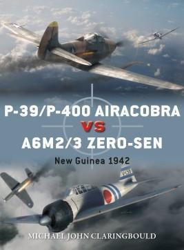 [Duel #87] P-39/P-400 Airacobra vs A6M2/3 Zero-sen