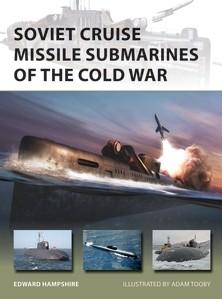 [New Vanguard #260] Soviet Cruise Missile Submarines of the Cold War