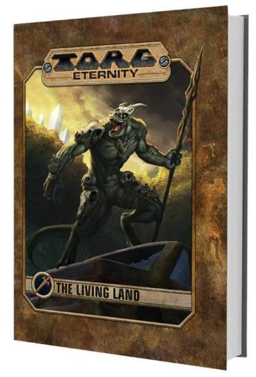 Torg Eternity RPG: The Living Land (HC)