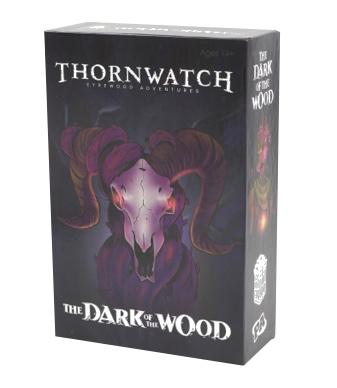 Thornwatch: The Dark of the Wood